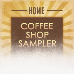 Home Coffee Shop Sampler