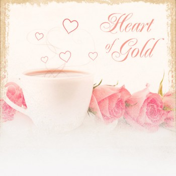 Heart of Gold (Mother's Day Theme)