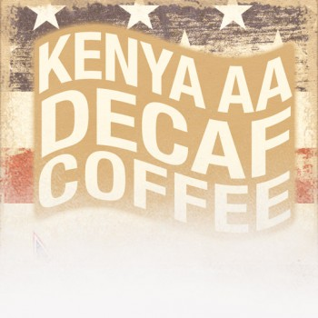 Decaf Kenya AA (Patriotic Theme)